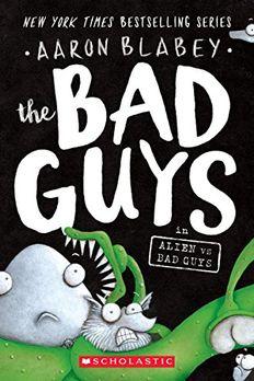 The Bad Guys in Alien vs Bad Guys book cover