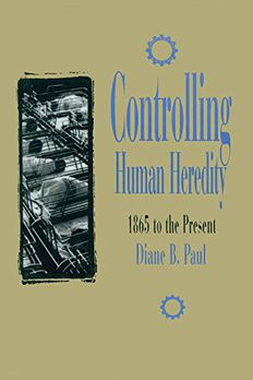 Controlling Human Heredity book cover