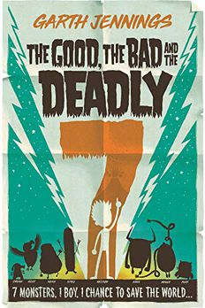 The Good, the Bad, and the Deadly 7 book cover