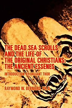 The Dead Sea Scrolls and the Secret Life of the Original Christians book cover