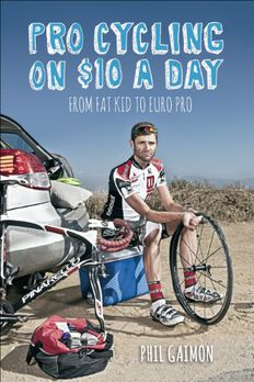 Pro Cycling on $10 a Day book cover