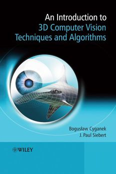 An Introduction to 3D Computer Vision Techniques and Algorithms book cover