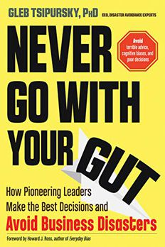 Never Go With Your Gut book cover