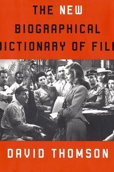 The New Biographical Dictionary of Film book cover
