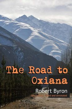 The Road to Oxiana book cover