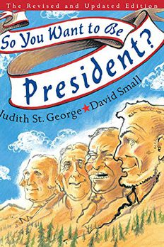 So You Want to Be President? book cover