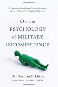 On the Psychology of Military Incompetence book cover