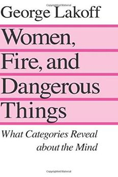 Women, Fire and Dangerous Things book cover