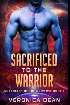 Sacrificed to the Warrior book cover