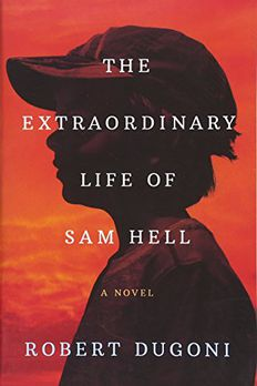 The Extraordinary Life of Sam Hell book cover