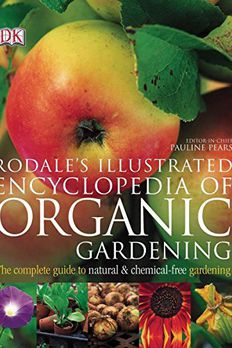 Rodale's Illustrated Encyclopedia of Organic Gardening book cover
