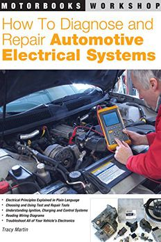 How to Diagnose and Repair Automotive Electrical Systems book cover