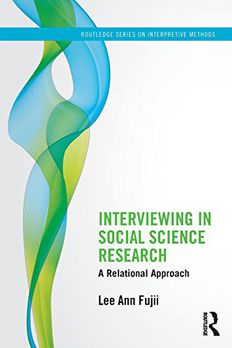 Interviewing in Social Science Research book cover