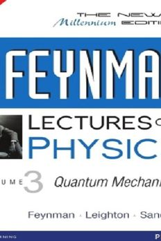 THE FEYNMAN LECTURES ON PHYSICS, THE NEW MILLENNIUM EDITION book cover