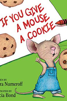 If You Give a Mouse a Cookie Book book cover