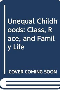 Unequal Childhoods book cover