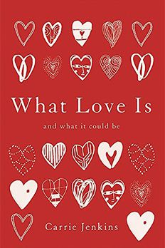 What Love Is book cover