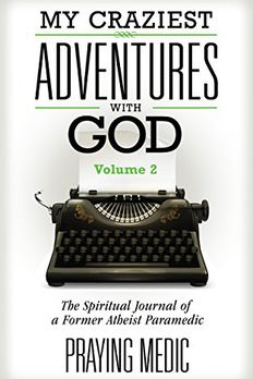 My Craziest Adventures With God - Volume 2 book cover