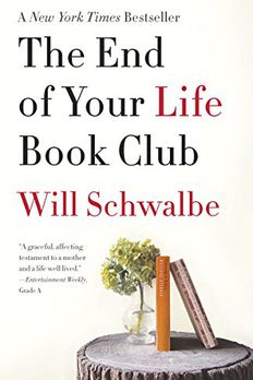 The End of Your Life Book Club book cover