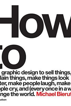 How To Use Graphic Design To Sell Things book cover