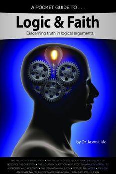 A Pocket Guide to Logic & Faith book cover