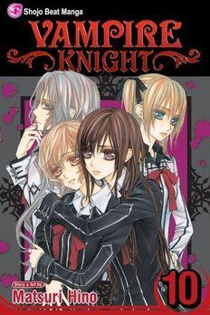 Vampire Knight, Vol. 10 book cover