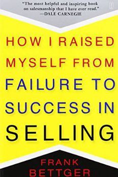 How I Raised Myself from Failure to Success in Selling book cover