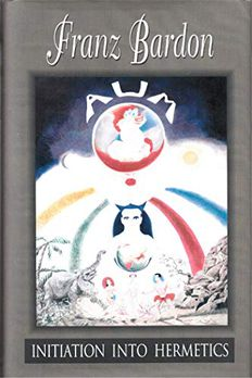 Initiation Into Hermetics book cover