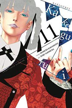 Kakegurui - Compulsive Gambler, Vol. 11 book cover