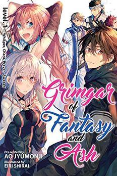 Grimgar of Fantasy and Ash (Light Novel) Vol. 1 book cover