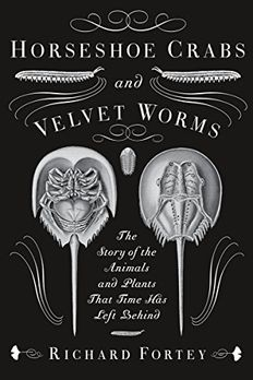 Horseshoe Crabs and Velvet Worms book cover