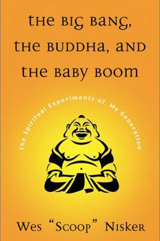 Big Bang, The Buddha, and the Baby Boom book cover