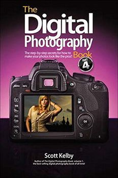The Digital Photography Book, Part 4 by Scott Kelby book cover