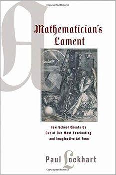A Mathematician's Lament book cover