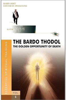 The Bardo Thodol - The Golden Opportunity book cover