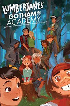 Lumberjanes/Gotham Academy book cover