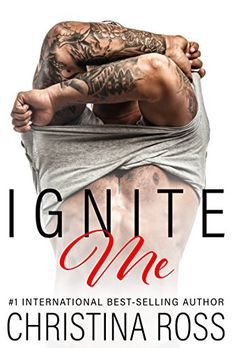 Ignite Me (An Office Romance Novel) book cover