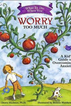 What to Do When You Worry Too Much book cover