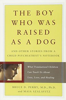 The Boy Who Was Raised as a Dog book cover