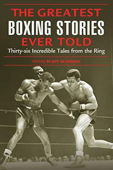 Greatest Boxing Stories Ever Told book cover