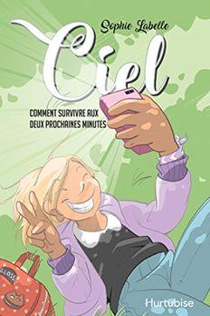 Ciel - Comment survivre aux deux prochaines minutes book cover