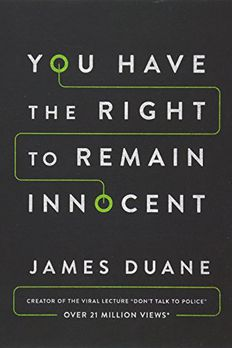 You Have the Right to Remain Innocent book cover
