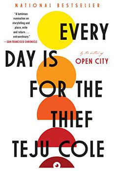 Every Day Is for the Thief book cover