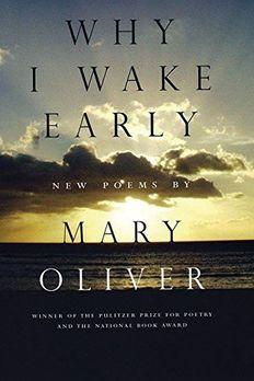 Why I Wake Early book cover