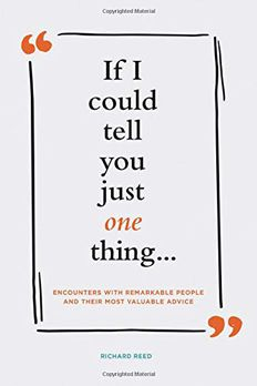 If I Could Tell You Just One Thing...  book cover