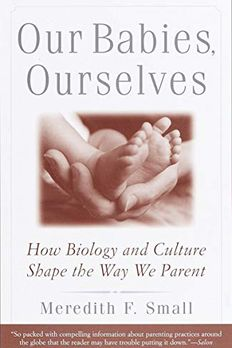 Our Babies, Ourselves book cover
