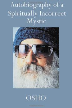 Autobiography of a Spiritually Incorrect Mystic book cover