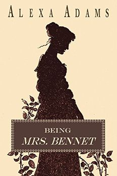 Being Mrs. Bennet book cover