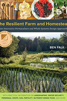 The Resilient Farm and Homestead book cover