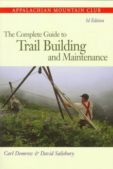 The Complete Guide to Trail Building and Maintenance book cover